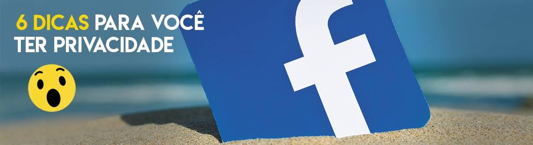 Privacidade no Facebook, você está realmente seguro?