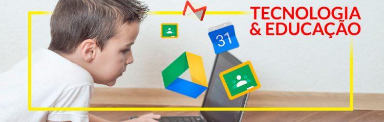 Google for Education: uma solução para a educação
