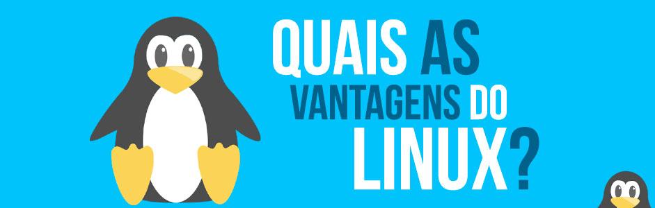 7 Maiores Vantagens do Linux