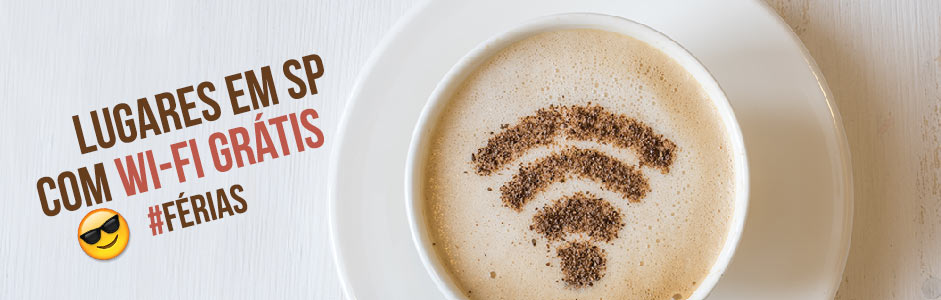 Lugares com Wi-Fi Gratuito em SP