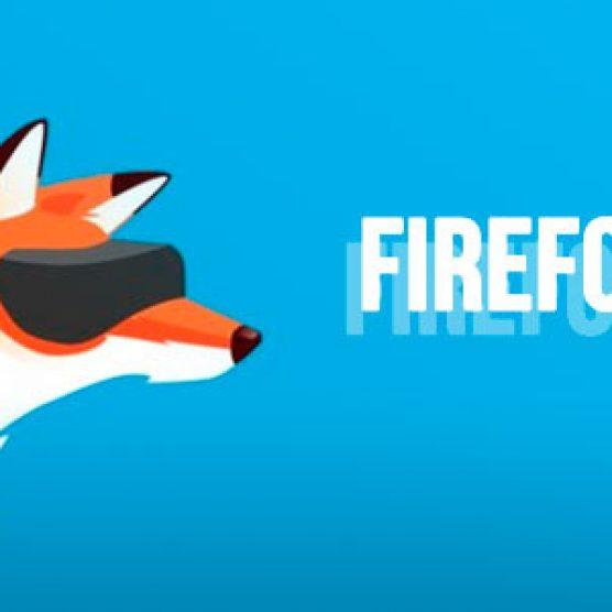 Firefox Reality, a Realidade Virtual do Firefox! Quais são as possibilidades?