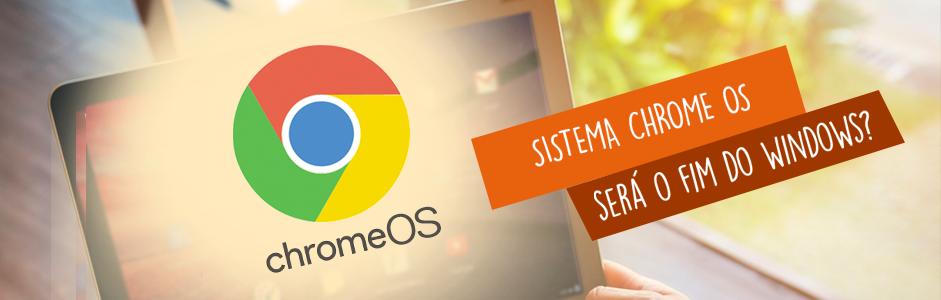 Sistema Operacional Chrome OS