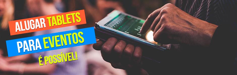 Aluguel de tablets para eventos