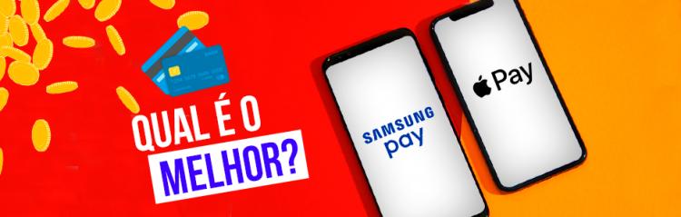 Apple Pay vs Samsung Pay: Qual o melhor?