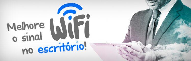 Como deixar a internet Wi-Fi mais rápida no escritório